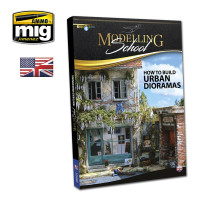 Publikácia MIG MODELLING SCHOOL: URBAN DIORAMAS (English)